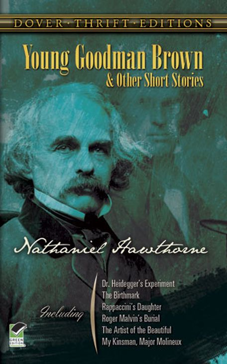 Young Goodman Brown And Other Short Stories By Nathaniel Hawthorne
