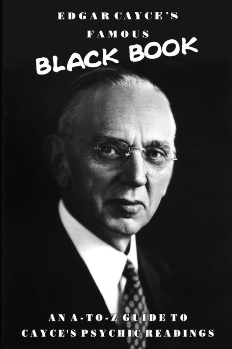 Edgar Cayce's Famous Black Book by Edgar Cayce - Read on