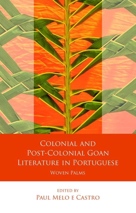Colonial and Post-Colonial Goan Literature in Portuguese by