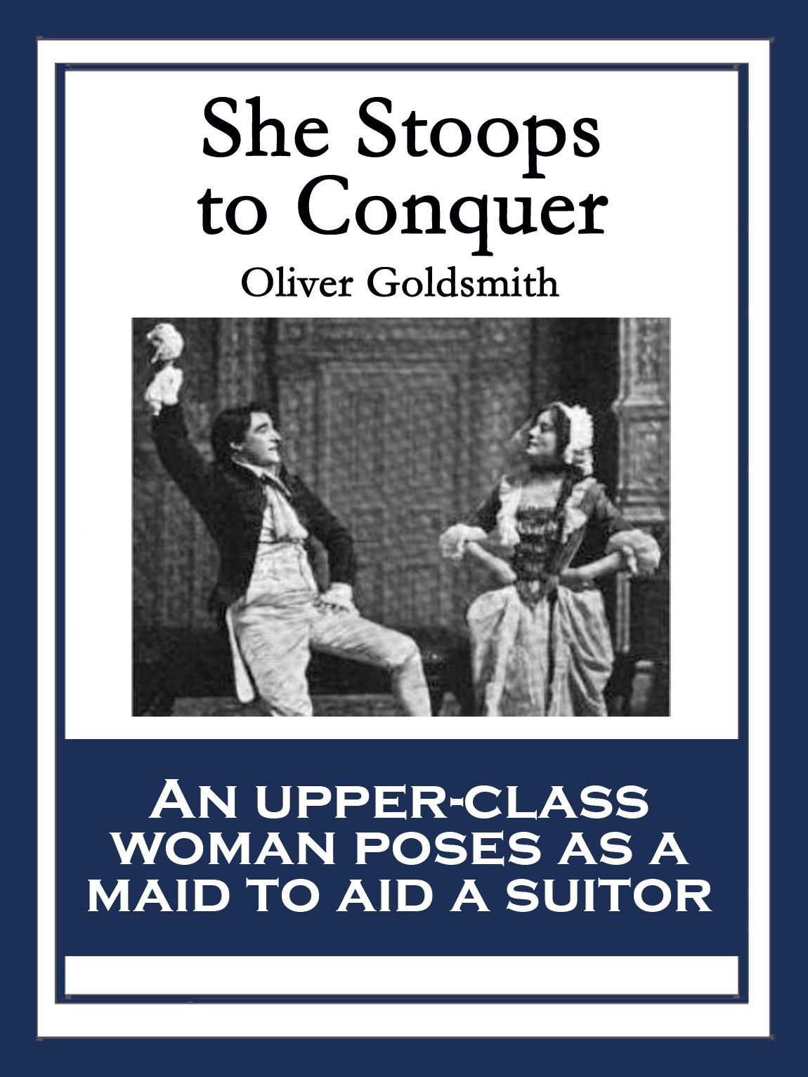 a paper on satire in goldsmiths play she stoops to conquer The experience of reading in britain, from 1450 to i made notes on slips of paper any one asserts that my play is barren of incident,it is no more.