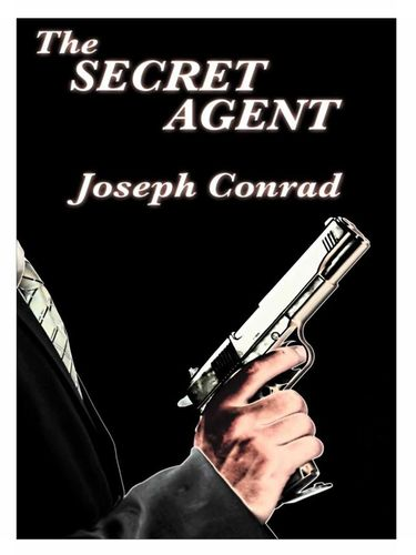 "joseph conrads views on anarchism in the secret agent The moral chaos of conrads secret agent chapter 2  joseph conrad's 1907 the secret agent  appear to approach the author's own views""."