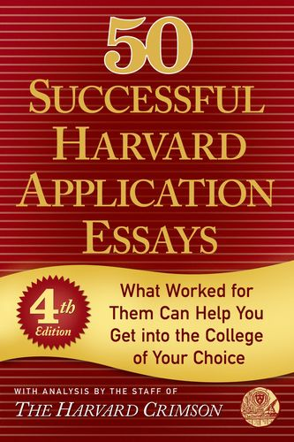 50 successful harvard application essays 50 successful harvard application essays pdf: significado de la palabra do my homework april 9, 2018 burden cpt reflective essay need write minimum 700 words.
