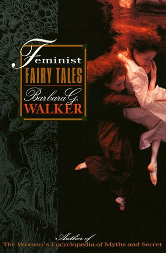 patriarchy in fairy tales a feminist Fairy tales are a specialization of folk lore feminist theory and patriarchy although patriarchy words: 2650 - pages: 11.